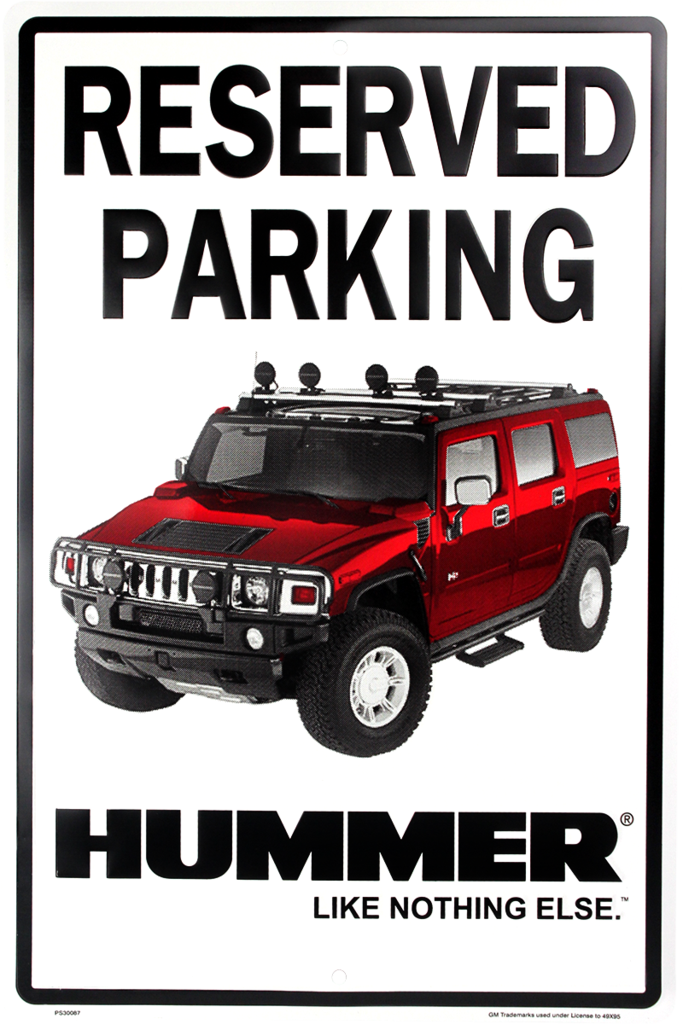 "HUMMER RESERVED PARKING METAL SIGN 12 X 18"" LIKE NOTHING ELSE EMBOSSED MAN CAVE"