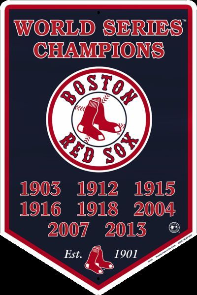 BOSTON RED SOX EMBOSSED METAL BANNER WORLD SERIES CHAMPIONS 2013