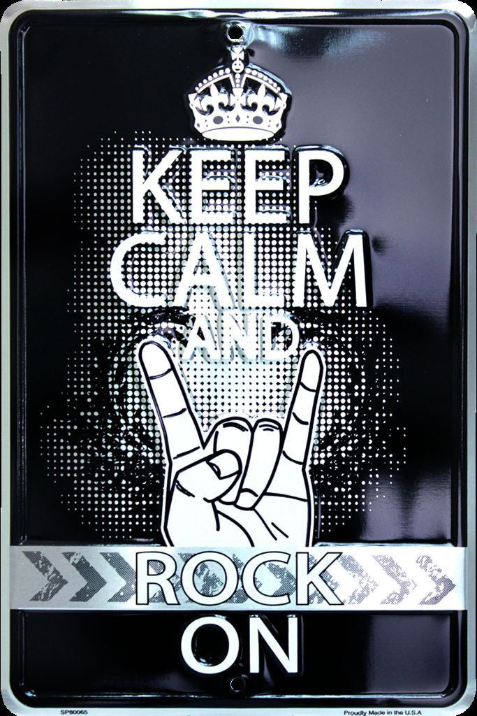 KEEP CALM AND ROCK ON METAL SIGN