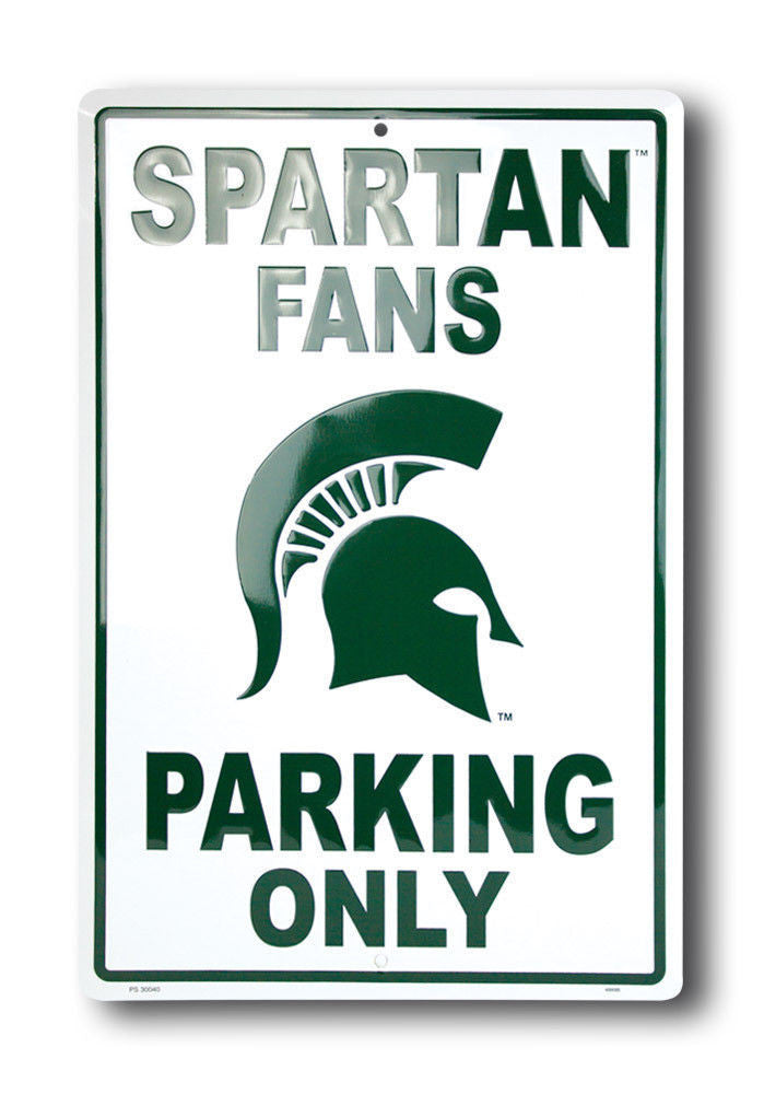 MICHIGAN STATE FANS PARKING ONLY SIGN LARGE