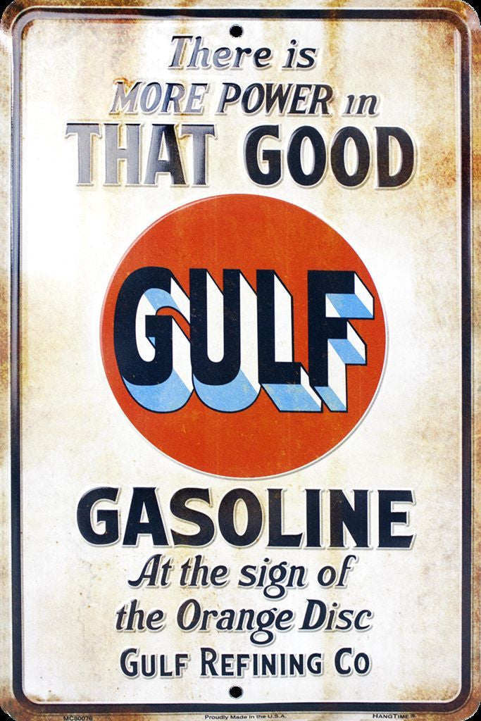 THAT GOOD GULF GASOLINE TIN SIGN