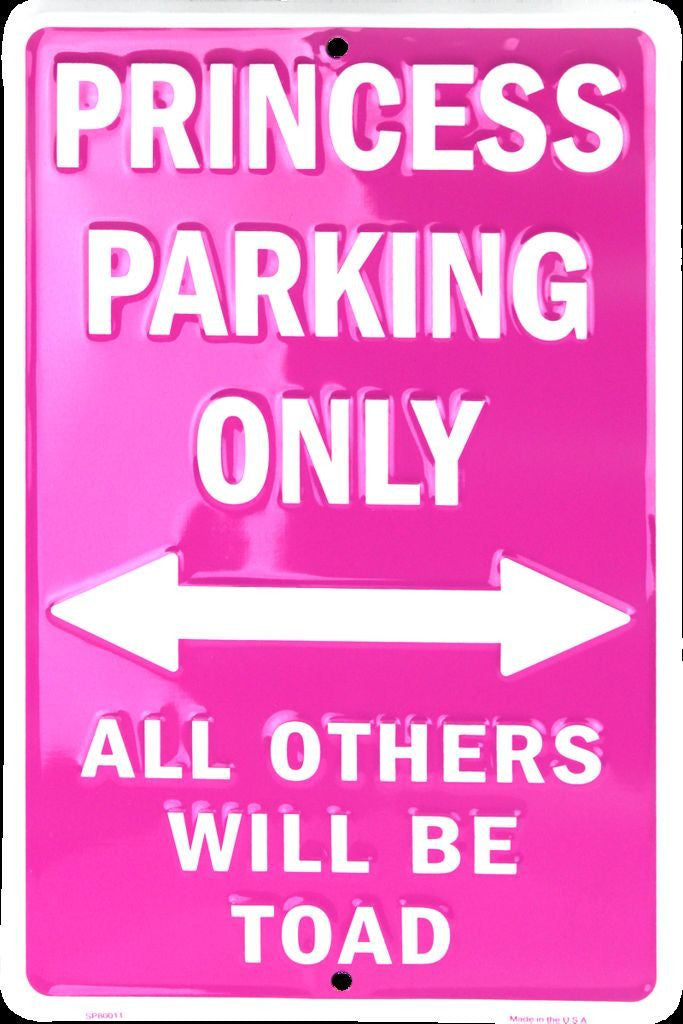 PINK PRINCESS PARKING ONLY SIGN