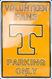 TENNESSEE VOLUNTEER FANS PARKING ONLY LARGE SIGN