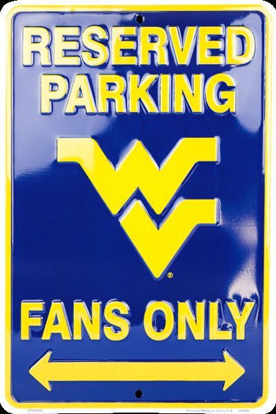 WEST VIRGINIA RESERVED PARKING FANS ONLY SIGN