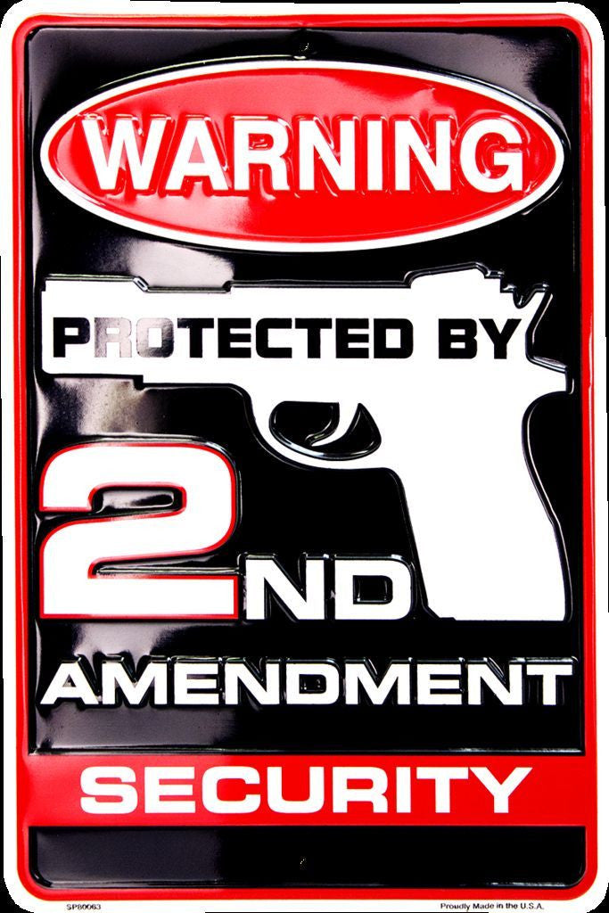 WARNING PROTECTED BY 2ND AMENDMENT SECURITY SIGN