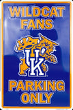 KENTUCKY WILDCATS FANS PARKING ONLY LARGE