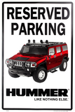 HUMMER RESERVED PARKING METAL SIGN 12 X 18