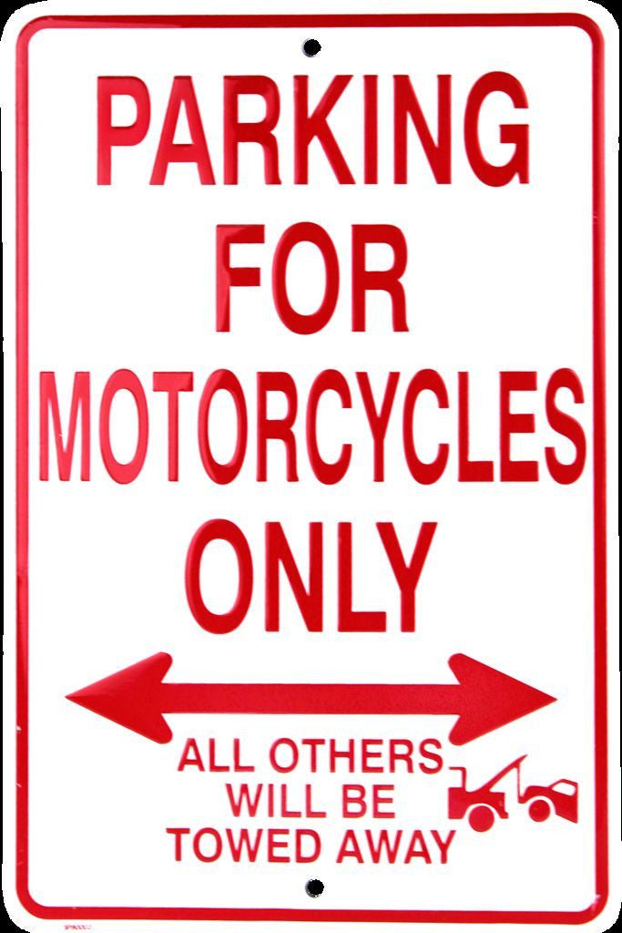 MOTORCYCLE PARKING ONLY ALL OTHERS WILL BE TOWED AWAY SIGN