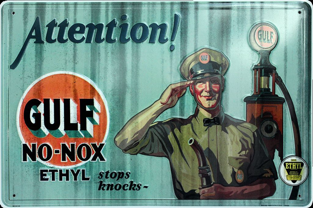 ATTENTION! GULF NO-NOX ETHYL GASOLINE METAL SIGN