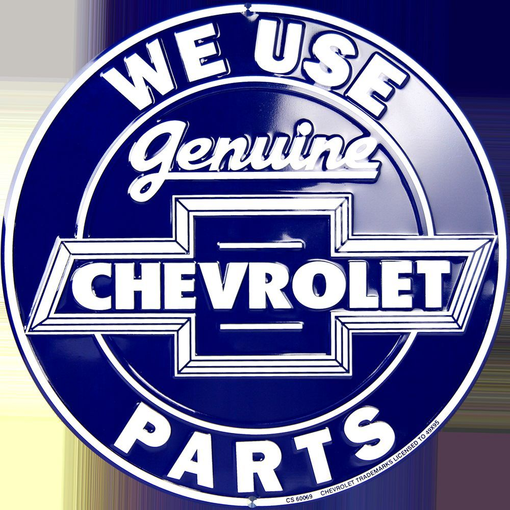 "CHEVROLET WE USE GENUINE PARTS 12"" ROUND EMBOSSED METAL SIGN"