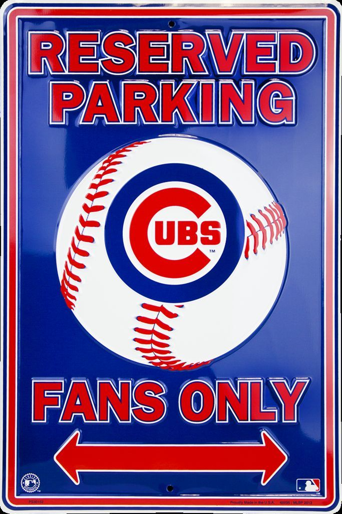 CHICAGO CUBS EMBOSSED METAL RESERVED PARKING FANS ONLY FAN SIGN LARGE