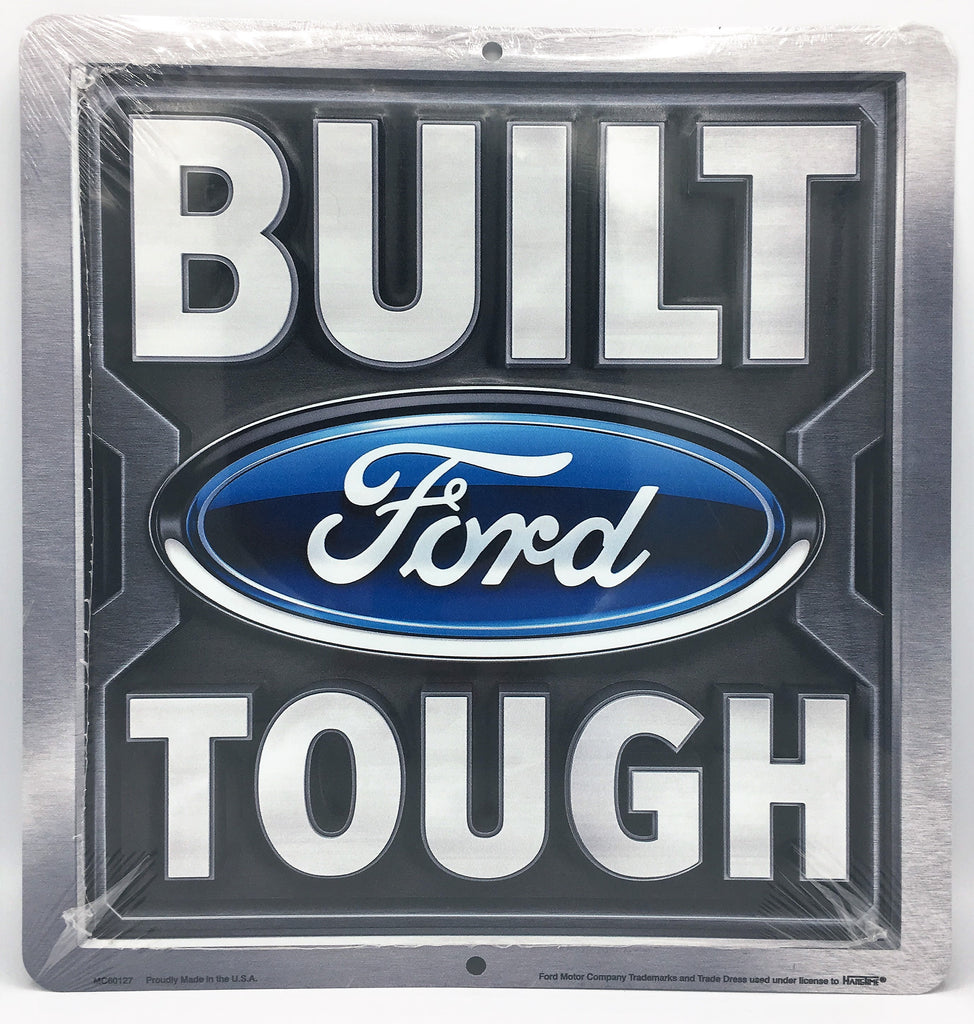 "BUILT FORD TOUGH 12 x 12"" METAL EMBOSSED SIGN F150 F-150 F250 F-250"