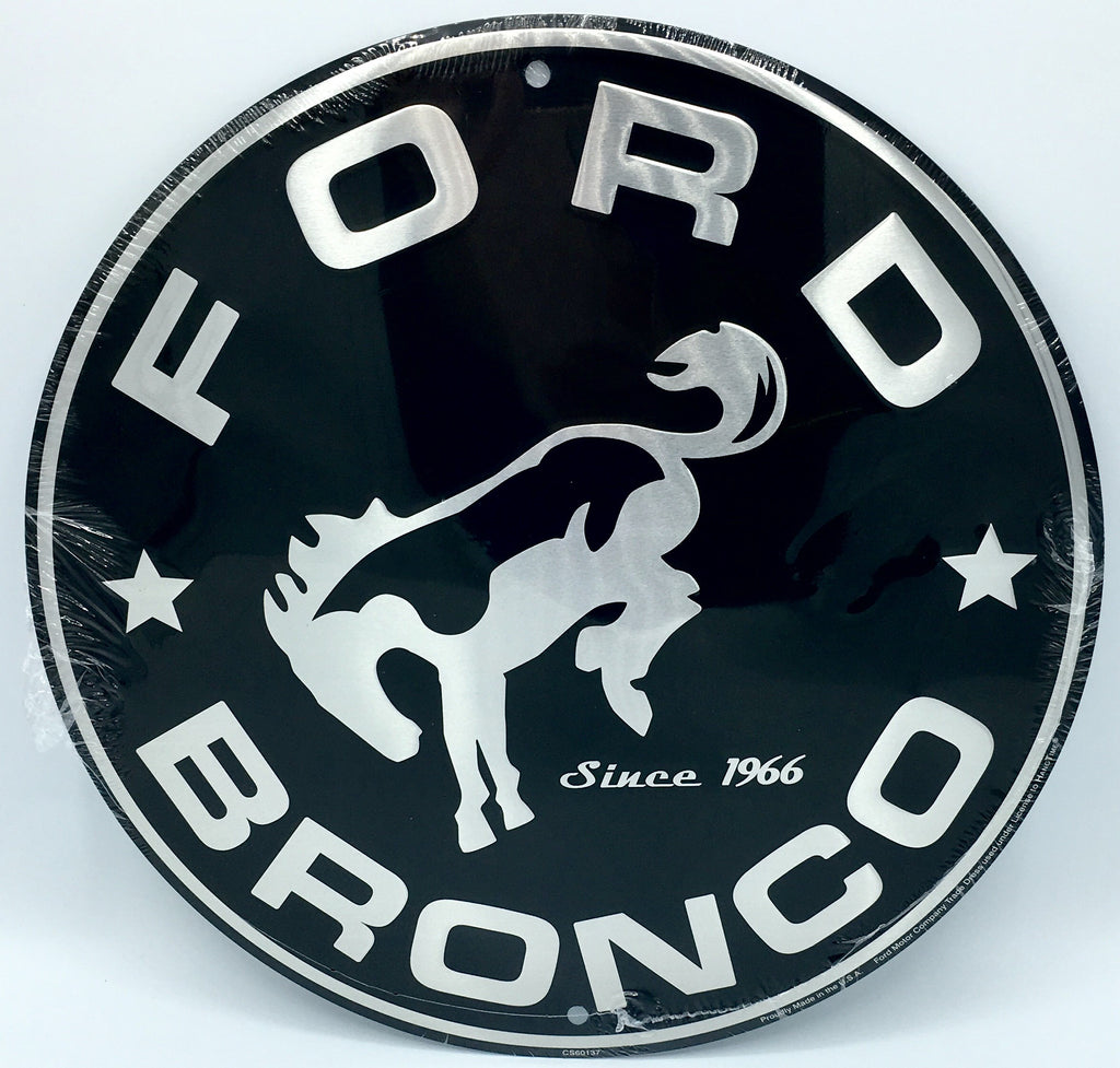 "FORD BRONCO ROUND METAL 12"" BLACK EMBOSSED SILVER LOGO GARAGE SINCE 1966"