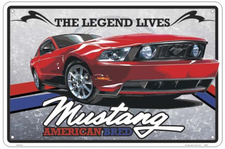 "FORD MUSTANG AMERICAN BRED SIGN 18"" X12"" LARGE EMBOSSED THE LEGEND LIVES MANCAVE"