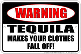 WARNING TEQUILA SIGN 12