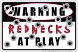 WARNING REDNECKS AT PLAY SIGN 12