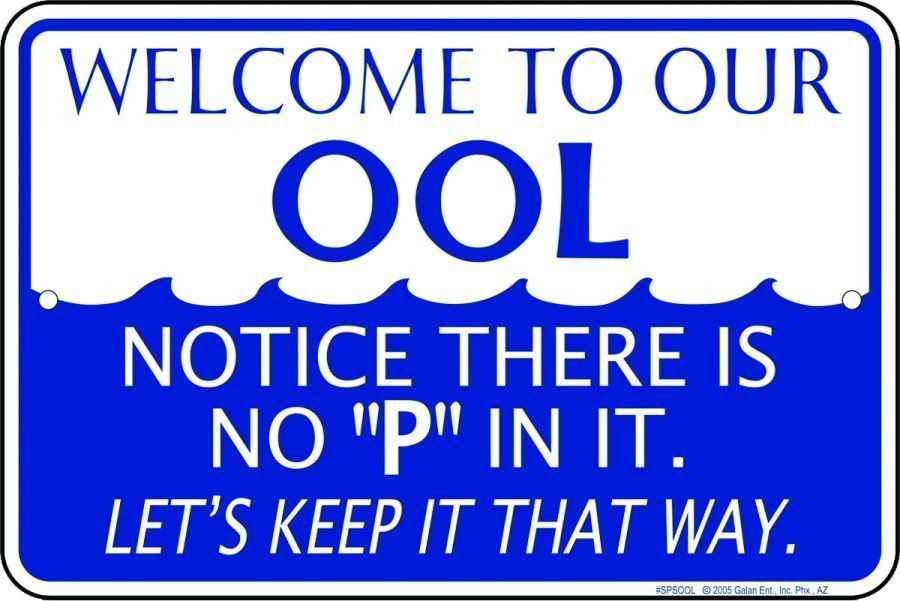 "WELCOME TO OUR OOL SIGN 12"" X 8"" METAL SIGN"