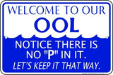 WELCOME TO OUR OOL SIGN 12
