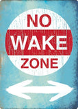 NO WAKE ZONE EMBOSSED TIN SIGN 10X14