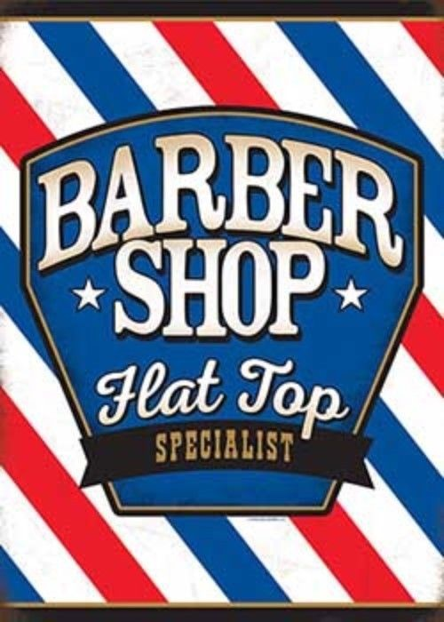 BARBER SHOP FLAT TOP SPECIALIST EMBOSSED METAL SIGN