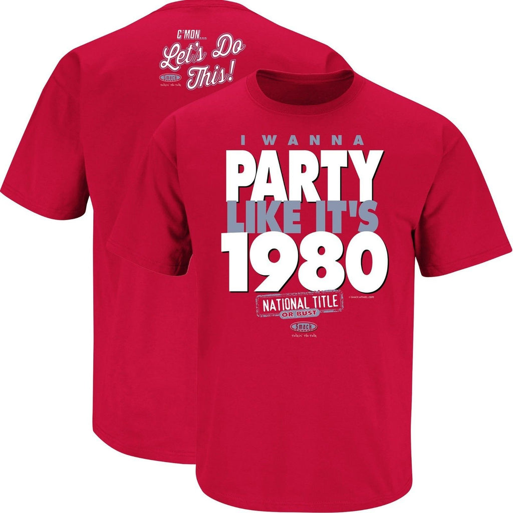 GEORGIA BULLDOGS I WANNA PARTY LIKE ITS 1980 T-SHIRT NCAA NATIONAL TITLE SMACK