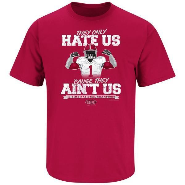 ALABAMA 17 TIME NATIONAL CHAMPION T-SHIRT THEY ONLY HATE US CAUSE THEY AIN'T US