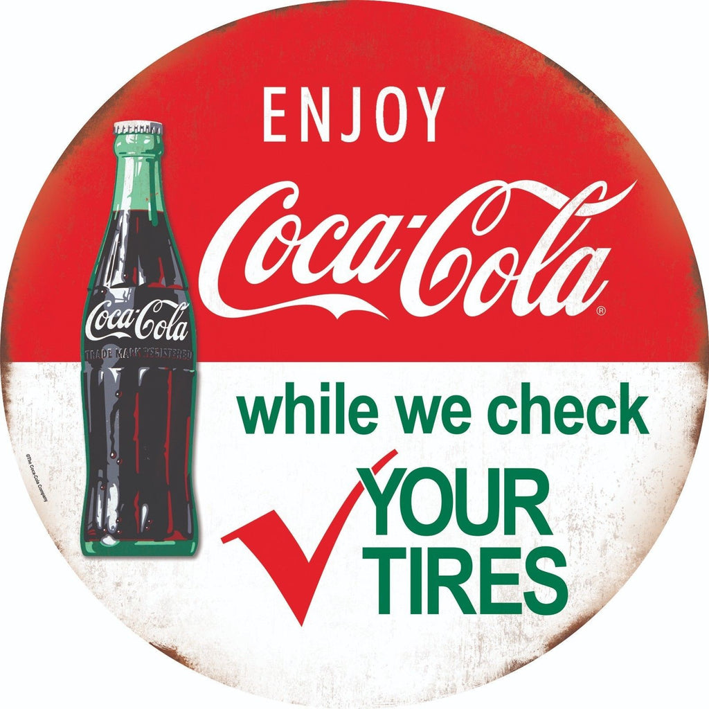 "COCA-COLA BOTTLE CHECK TIRES ROUND TIN 12"" SIGN"