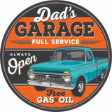 DAD'S GARAGE FULL SERVICE ALWAYS OPEN ROUND EMBOSSED TIN 12