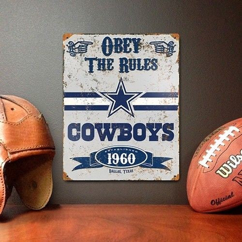 DALLAS COWBOYS OBEY THE RULES EMBOSSED METAL SIGN HEAVY DUTY METAL VINTAGE LOOK