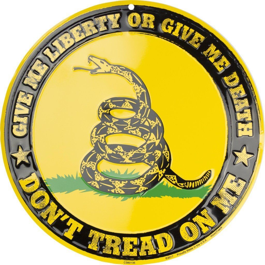 "DON'T TREAD ON ME GIVE ME LIBERTY OR GIVE ME DEATH 12"" ROUND METAL SIGN EMBOSSED"