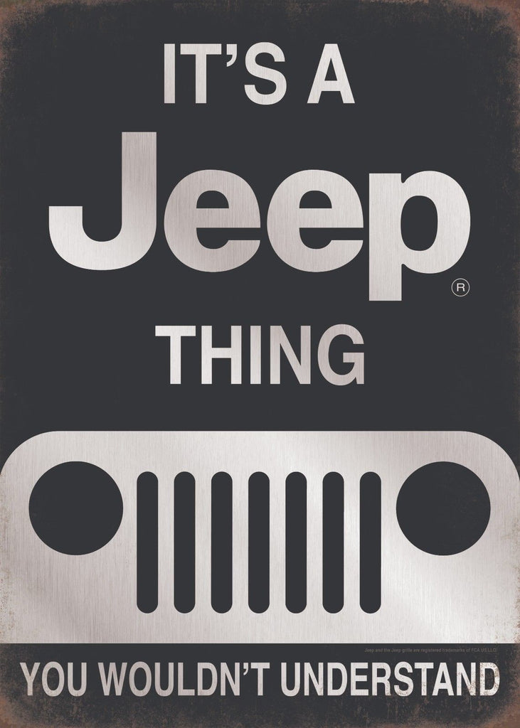 IT'S A JEEP THING TIN SIGN YOU WOULDN'T UNDERSTAND GARAGE MAN CAVE EMBOSSED