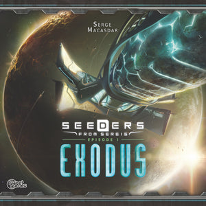 Seeders from Sereis: Exodus - The Dice Owl