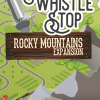 Whistle Stop: Rocky Mountains Expansion - The Dice Owl