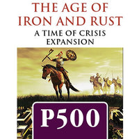 Time of Crisis: The Age of Iron and Rust - The Dice Owl