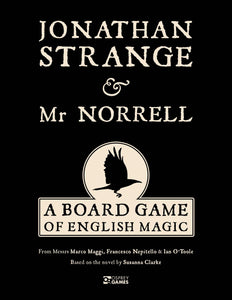 Jonathan Strange & Mr Norrell: A Board Game of English Magic - The Dice Owl