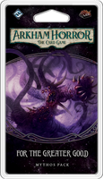 Arkham Horror: The Card Game – For the Greater Good - The Dice Owl