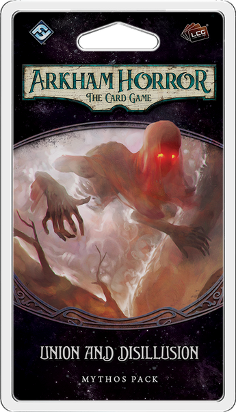 Arkham Horror: The Card Game – Union and Disillusion: Mythos Pack - Board Game - The Dice Owl