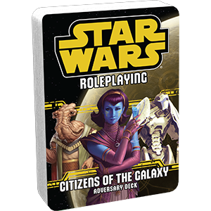 Star Wars RPG: Citizens of the Galaxy Adversary