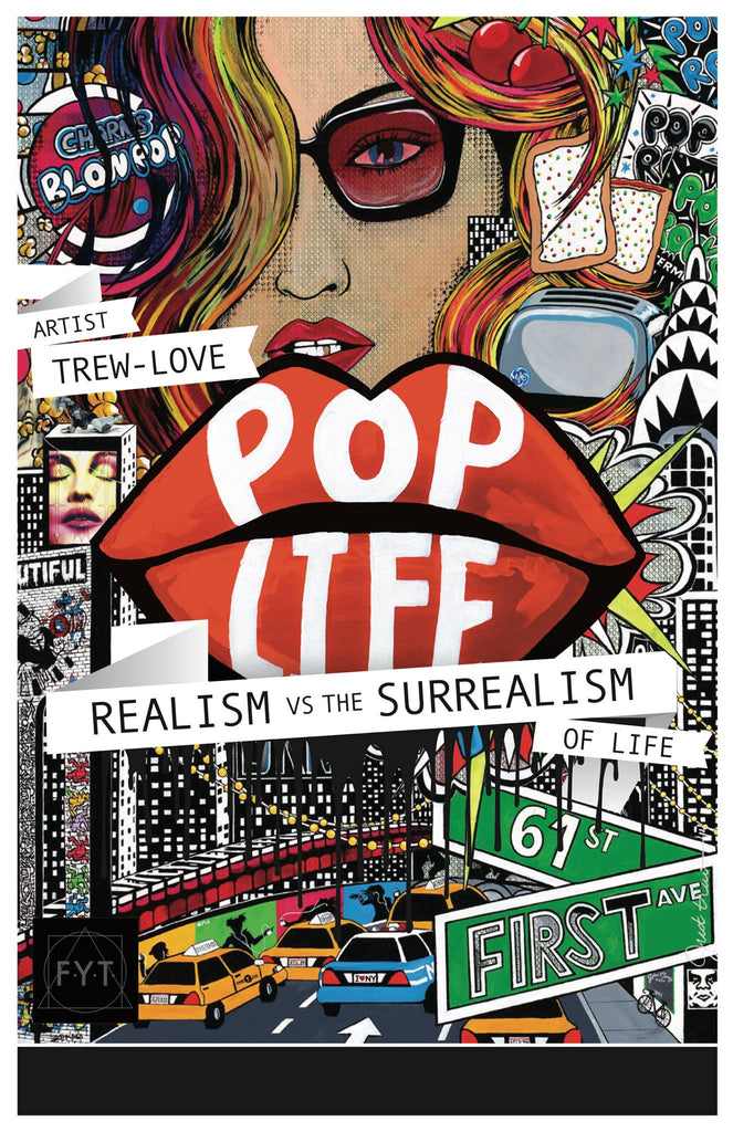 Pop Life: Realism vs the Surrealism - Art Show