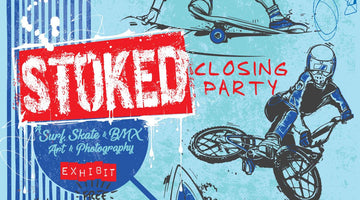 Stoked Closing Party