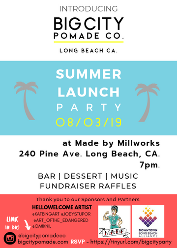 Big City Pomade Co. Summer Launch Party