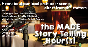 the MADE Story Telling Hour(s) - Our Local Craft Beer Scene
