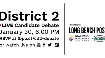 Jan 30 - Long Beach 2nd District Council Candidate Forum