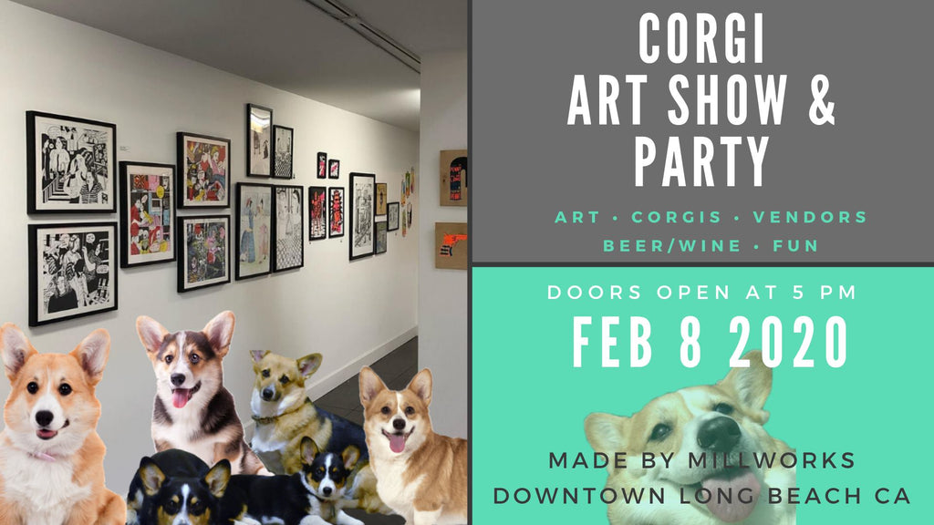 February 8 - Corgi Art Show and Party