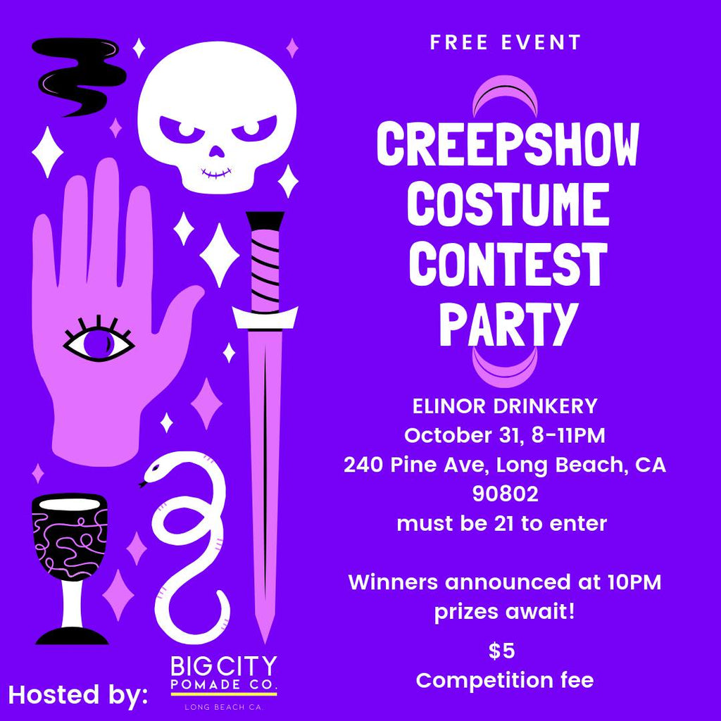 Creepshow Costume Contest Party presented by Big City Pomade