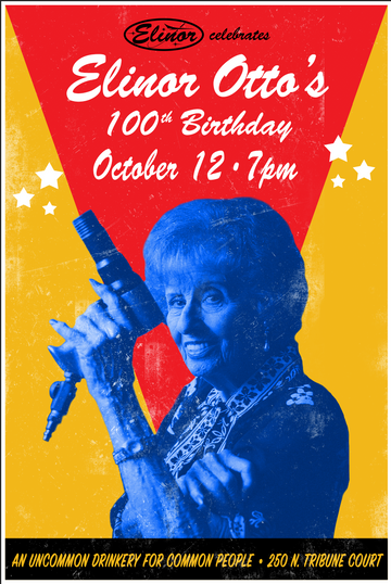 Elinor (Drinkery) Celebrates Elinor Otto's 100th Birthday!