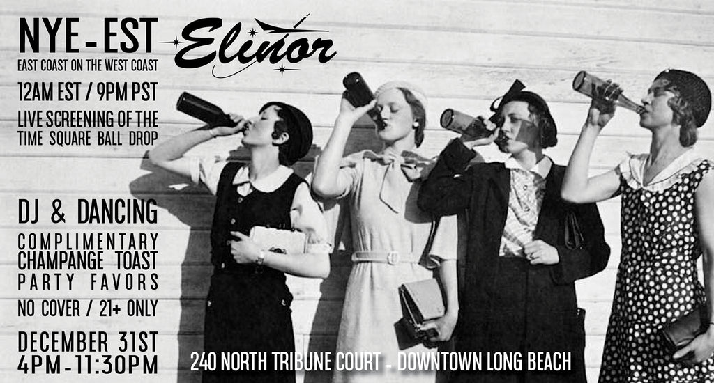 New Years Eve - Eastern Standard Time - at Elinor