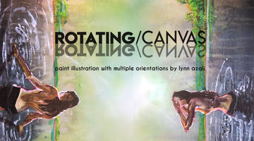 Rotating Canvas /// Lynn Azali Solo Show /// Art Opening