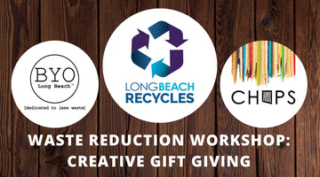 Waste Reduction Workshop: Creative Gift Giving