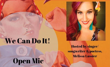 Feb 4 - We Can Do it Open Mic